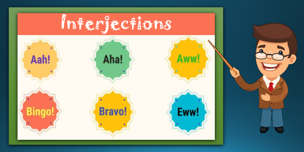 An interjection is a part of speech that demonstrates the feelings or emotions of author. These words can be alone or may be placed before or after the sentence. Interjections are followed by a Exclamation Mark.