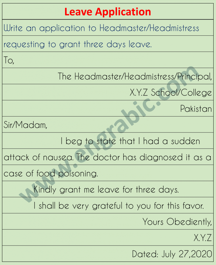 Write and Application to headmaster/mistress requesting three days leave
