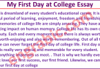 Essay on my first day at college. First day at college essay with quotations. 1000 Words essay on my first day at college